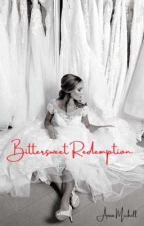 Bittersweet Redemption by akmich90