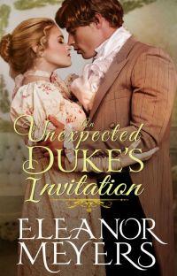 Regency Romance: An Unexpected Duke's Invitation (A Historical Romance Book) cover