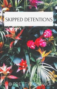 Skipped Detentions (student x teacher) cover