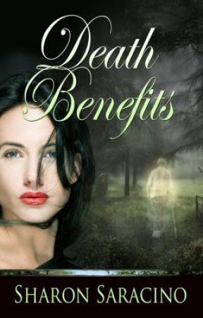 DEATH BENEFITS by SharonSaracino
