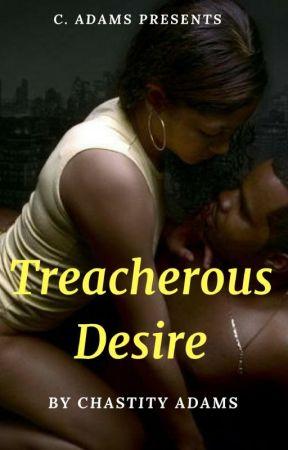 Treacherous Desire by SimplyChastityAdams