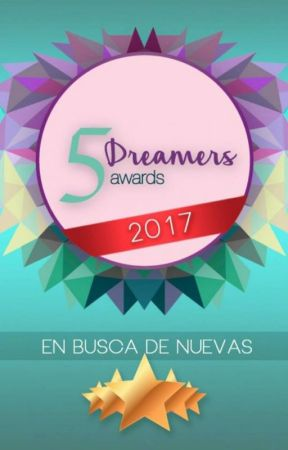 Five Dreamers Awards 2017 [CERRADO] by DreamersAwards