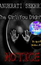 The girl you didn't Notice   by _Sass_Queen_