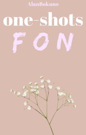 『Foxy x Bon | Fon』One-Shots by AlanBokuno