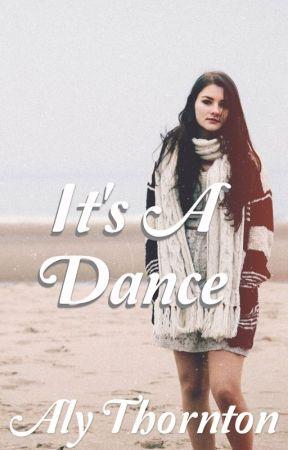 It's A Dance by AlyThornton