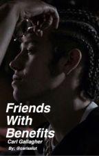 Friends with Benefits ; c.g.  by Carlsslut