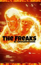 The Freaks  by TheDeadPenguin