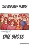 The Weasley Family- One shots  cover