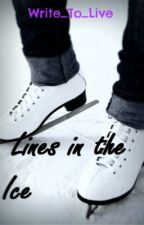 Lines in the Ice by Write_To_Live