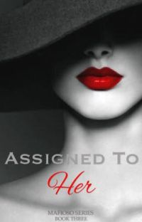Assigned to Her [Mafioso Book#4] cover