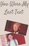 You Were My Last Text (Jacob Sartorious x Donald Trump) cover