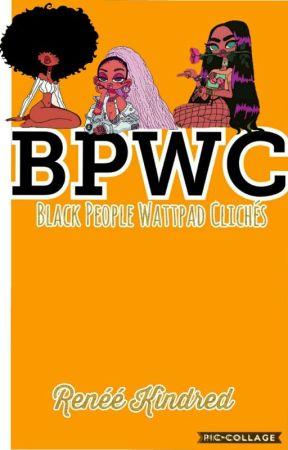 'Black People' Wattpad Clichès by EnellaiMillan