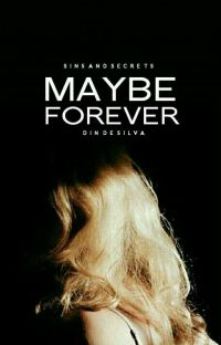 Maybe Forever | ✓ cover