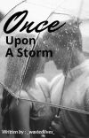 Once Upon A Storm (EDITING) cover