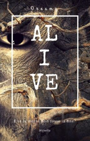 Alive  by wind_writer
