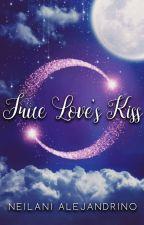 True Love's Kiss (Short Story) by sweetdreamer33