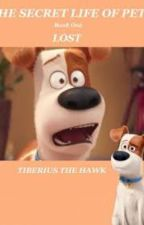 The Secret Life of Pets Lost by Tiberius_the_Hawk