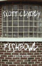 Fishbowl by ScottLyerly