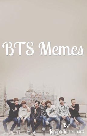 BTS Memes by JacobxSartoriusxx