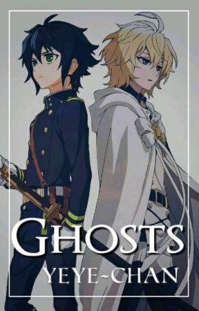 Ghosts [MikaYuu] |Editando y Resubiendo| by Yeye-chan