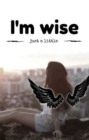 I'm Wise by Encre_Invisible