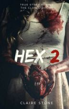 HEX 2 [On Hold] by claires24