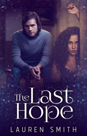 The Last Hope- Magicians Contest Entry by LaurenSmithAuthor