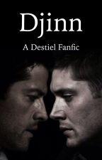 Djinn (A Destiel Fanfic) by KittyHazelnut