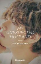 My Unexpected Husband - kth by Huyanyan
