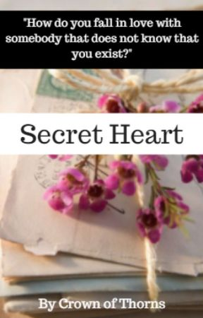 Secret Heart // Completed & Edited by OfCrownsAndThorns