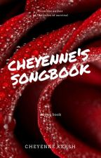 Cheyenne's songbook: A collection of melodies. 🎤🎶 by CheyenneKersh