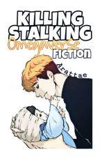 KILLING STALKING OMEGAVERSE FICTION de Arattae
