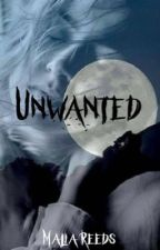Unwanted by MaliaReeds