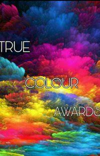True Colour Awards(CLOSED) cover