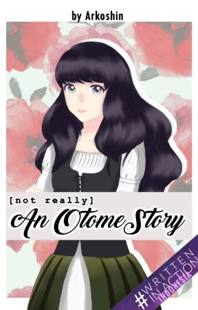 (not really) An Otome Story [On Hold] by Arkcatus