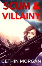 Scum and Vilainy by gethinjones