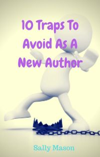 10 Traps To Avoid As A New Author cover