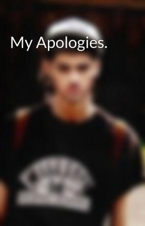 My Apologies. by xDarkMalikx