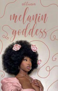Melanin Goddess   𝐩𝐨𝐞𝐭𝐫𝐲 cover