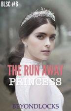 BLSC #6 : The Runaway Princess by beyondlocks