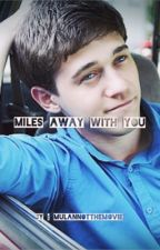 Miles away with you ( Miles x Reader ) Plot of Alvin and the chipmunks:Road Chip by Mulannotthemovie