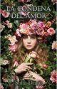 La Condena Del Amor by sofiadbaca