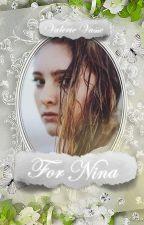 For Nina by DreamyxNights
