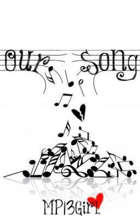 Our Song by MP13Girl
