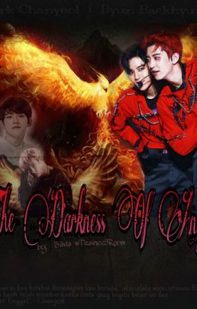 The Darkness of Angel ✔ by chanbaek_room