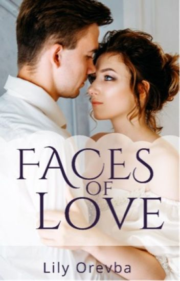 Faces Of Love (Complete)