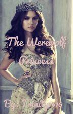 The Werewolf Princess by Trinity1416