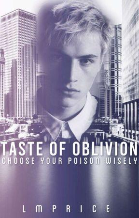 TASTE OF OBLIVION by LMPrice