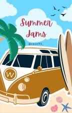 Summer Jams (A Lyrics Look-book) by CeCe95_