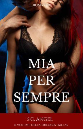 MIA PER SEMPRE (SEQUEL)  by Sara99Costa